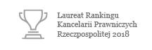 Laureat Rankingu Kancelarii Prawniczych Rzeczpospolitej 2018